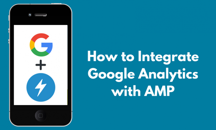 How to Integrate Google Analytics with Google AMP