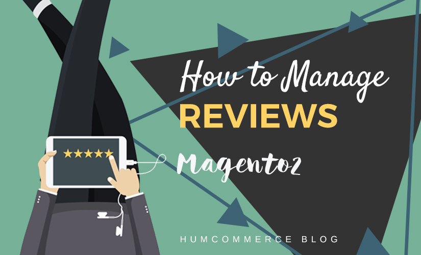 How to manage reviews in Magento 2