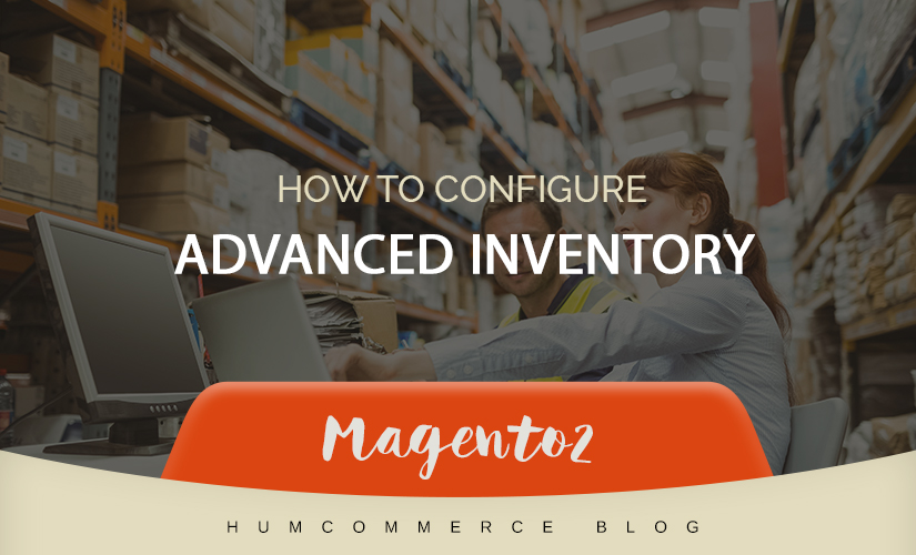 How to configure advanced inventory in Magento 2