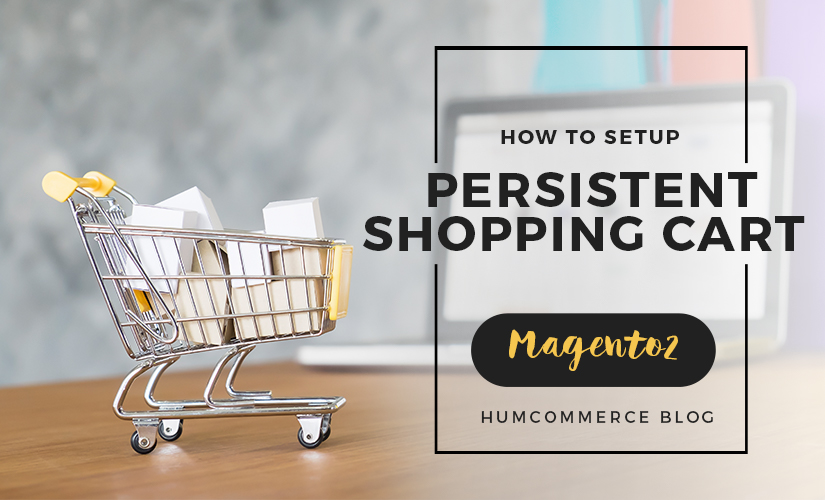 How to setup persistent shopping cart in Magento 2