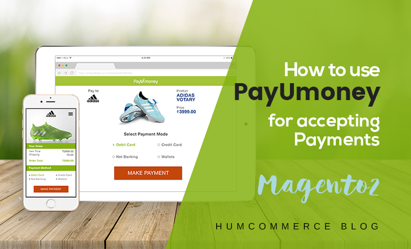 How to use PayUMoney for accepting payments in Magento 2