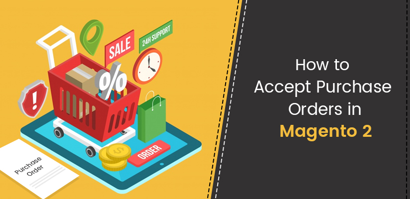 How to accept purchase orders in Magento 2