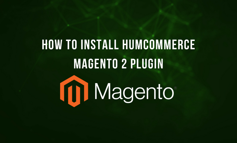How to install HumCommerce Magento 2 plugin